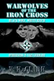 img - for Warwolves of the Iron Cross: Black Wolf, White Reich: Otherness in Nazi Germany (Wehrwolf) (Volume 8) book / textbook / text book