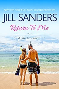 Return To Me by Jill Sanders ebook deal