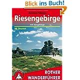 Riesengebirge mit Isergebirge. 50 Touren: 50 ausgewählte Wanderungen