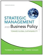 Strategic Management and Business Policy: Toward Global Sustainability (13th Edition)