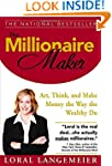 The Millionaire Maker: Act, Think, an...