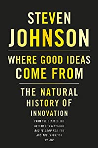 Cover of &quot;Where Good Ideas Come From: The...