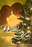 Without You- A Christmas Short Story