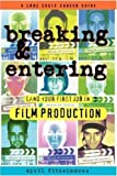 April Fitzsimmons Breaking and Entering: Land Your First Job in Film Production
