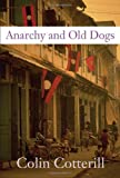 Anarchy and Old Dogs (Soho Crime)