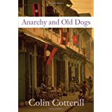 "Anarchy and Old Dogs (Soho Crime)von ""Colin Cotterill"""