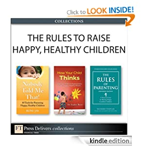 The Rules to Raise Happy, Healthy Children (Collection) (2nd Edition) $0.00