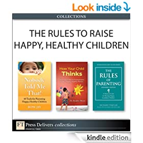 The Rules to Raise Happy, Healthy Children (Collection) (2nd Edition)