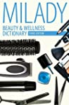 Beauty and Wellness Dictionary: for C...