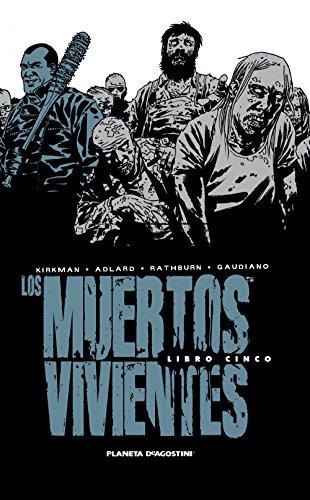 Los Muertos Vivientes. Integral - Número 5