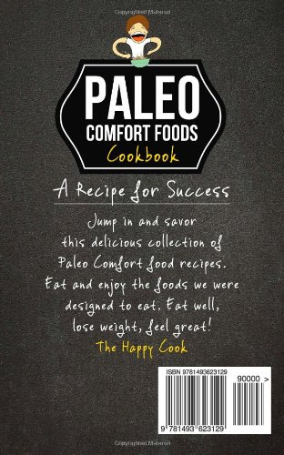 Paleo Comfort Foods Cookbook: Super Quick & Easy, Gluten-Free Paleo Comfort Food Recipe
