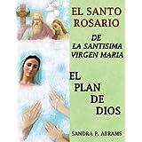 EL SANTO ROSARIO DE LA SANTISIMA VIRGEN MARIA