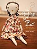 img - for The Making of a Rag Doll: Design & Sew Modern Heirlooms book / textbook / text book