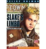 [ { SLAKES LIMBO } ] by Holman, Felice (AUTHOR) May-31-1986 [ Paperback ]