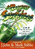 A Bucket of Surprises: An A-Z of the Wittiest, Shrewdest and Most Memorable Stories, Proverbs, Jokes and Sayings