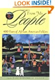 From My People: 400 Years of African American Folklore (An Anthology)