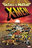 X-Men: The Fall of the Mutants (0785153128) by Simonson, Louise