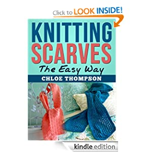 Knitting Scarves: The Easy Way (How to Knit)