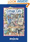 Cottage Cats: My Companions on the Pa...