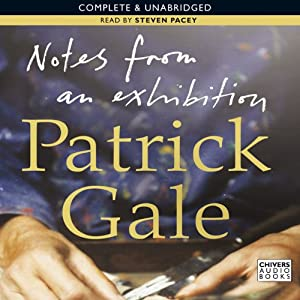 Notes from an Exhibition | [Patrick Gale]
