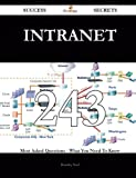 intranet 243 Success Secrets: 243 Most Asked Questions On intranet - What You Need To Know