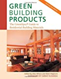 Green Building Products, 3rd Edition: The GreenSpec Guide to Residential Building Materials-3rd Edition - 0865716005