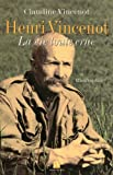Henri Vincenot : La vie toute crue