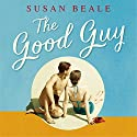 The Good Guy: Shortlisted for the Costa First Novel Award 2016 Audiobook by Susan Beale Narrated by To Be Announced