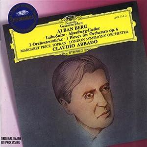 Berg : Lulu-Suite - Altenberg-Lieder - 3 pièces pour orchestre
