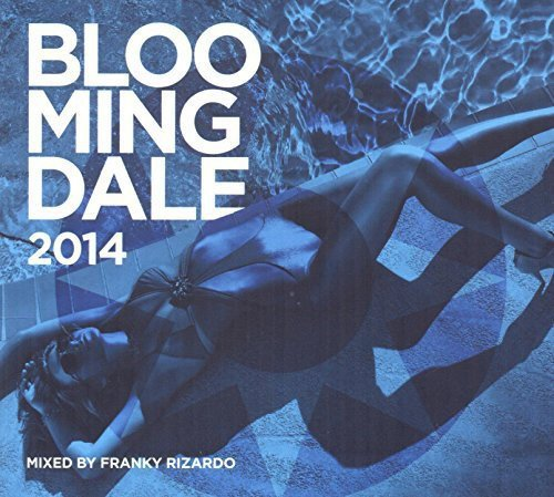 bloomingdale-2014-mixe-par-franky-rizardo