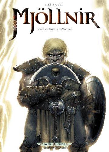 Mjöllnir T01 : Le Marteau et l'Enclume