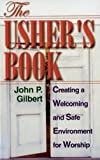 img - for The Usher's Book: Creating a Welcoming and Safe Environment for Worship book / textbook / text book