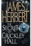 James Herbert THE SECRET OF CRICKLEY HALL OME