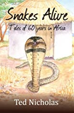 Snakes Alive (True Stories)