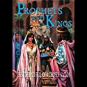 Prophets and Kings: The Rise and Fall of a Chosen Nation Audiobook by Ellen G. White Narrated by Eddie Hernandez