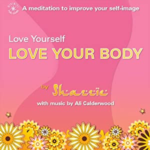 Love Yourself - Love Your Body | [Shazzie]