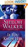 If You Know Her (Ash Trilogy, Book 3)