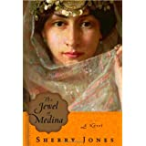 The Jewel of Medina: A Novel ~ Sherry Jones