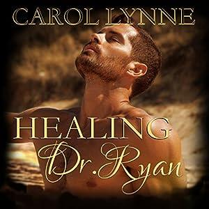 Healing Dr. Ryan Audiobook