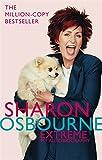 Sharon Osbourne Extreme: My Autobiography