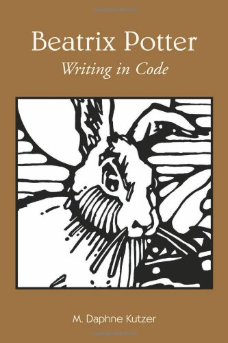 Beatrix Potter: Writing in Code (Children's Literature and Culture)