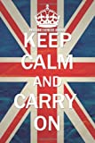 Cool Journals Food and Exercise Journal: Keep Calm and Carry On