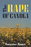 img - for Rape of Canola book / textbook / text book