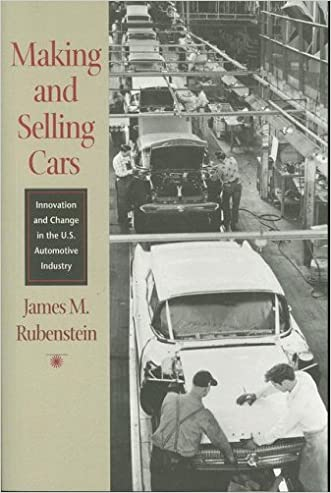 Making and Selling Cars: Innovation and Change in the U.S. Automotive Industry