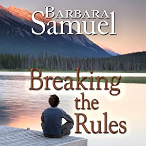Breaking the Rules | [Barbara Samuel, Ruth Wind]