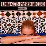 Lora Gets Passed Around | Sonia Robinson
