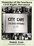 Memories of the Southern Civil Rights Movement (The Lyndhurst Series on the South)