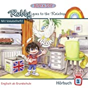 Robby goes to the Rainbow (Robby 1) | Fiona Stöber