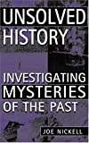 Acquista Unsolved History: Investigating Mysteries of the Past [Edizione Kindle]