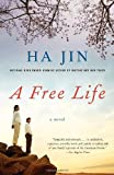 A Free Life (Vintage International) (0307278603) by Jin, Ha